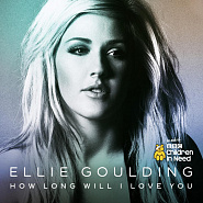 Ellie Goulding - How Long Will I Love You notas para el fortepiano
