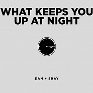 Dan + Shay - What Keeps You Up At Night notas para el fortepiano