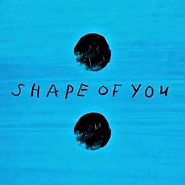Ed Sheeran - Shape of You notas para el fortepiano