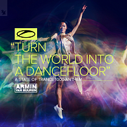Armin van Buuren - Turn The World Into A Dancefloor (A State Of Trance Anthem) notas para el fortepiano