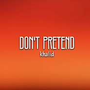 Khalid - Don't Pretend (ft. SAFE) notas para el fortepiano