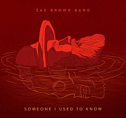 Zac Brown Band - Someone I Used to Know notas para el fortepiano