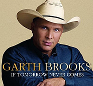 Garth Brooks - If Tomorrow Never Comes notas para el fortepiano