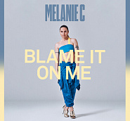 Melanie C - Blame It On Me notas para el fortepiano