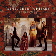 Little Big Town - Wine, Beer, Whiskey notas para el fortepiano