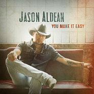 Jason Aldean - You Make It Easy notas para el fortepiano