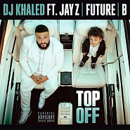 DJ Khaled etc. - Top Off notas para el fortepiano