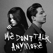 Selena Gomez etc. - We Don't Talk Anymore notas para el fortepiano