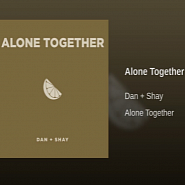 Dan + Shay - Alone Together notas para el fortepiano