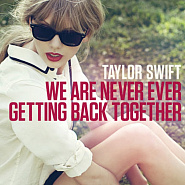 Taylor Swift - We Are Never Ever Getting Back Together notas para el fortepiano