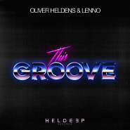 Oliver Heldens etc. - This Groove notas para el fortepiano