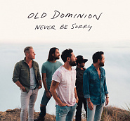 Old Dominion - Never Be Sorry notas para el fortepiano
