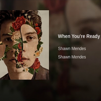 Shawn Mendes - When You're Ready notas para el fortepiano
