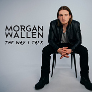 Morgan Wallen - The Way I Talk notas para el fortepiano