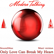 Modern Talking - Only Love Can Break My Heart notas para el fortepiano
