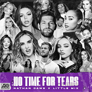 Little Mix etc. - No Time For Tears notas para el fortepiano