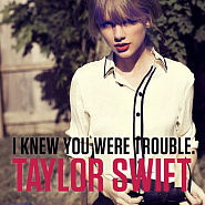Taylor Swift - I Knew You Were Trouble notas para el fortepiano