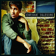Enrique Iglesias - Tired Of Being Sorry notas para el fortepiano
