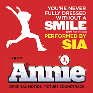 Sia - You're Never Fully Dressed Without a Smile (from Annie) notas para el fortepiano