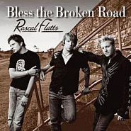 Rascal Flatts - Bless the Broken Road notas para el fortepiano