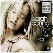 Sarah Connor - Living to Love You notas para el fortepiano