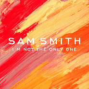 Sam Smith - I'm Not The Only One notas para el fortepiano