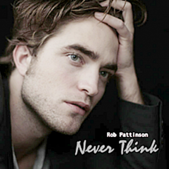 Robert Pattinson - Never Think notas para el fortepiano