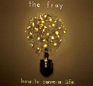 The Fray - How To Save A Life notas para el fortepiano