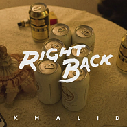 Khalid - Right Back notas para el fortepiano